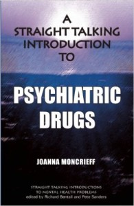 A Straight Talking Intro to Psychiatric Drugs- Moncrieff