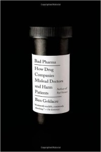 Bad Pharma- Goldacre