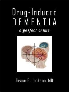 Drug-Induced Dementia- Jackson