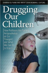 Drugging our Children- Olfman