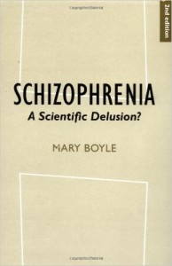 Schizophrenia- A Scientific Delusion- Boyle