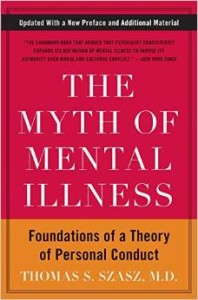 The Myth of Mental Illness- Szasz
