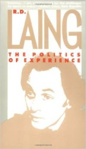 The Politics of Experience- Laing