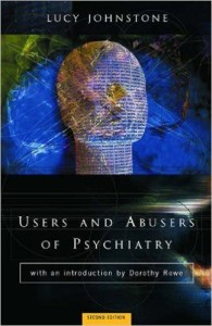 Users and Abusers of Psychiatry- Johnstone