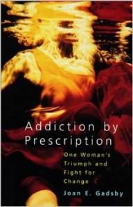 Addiction by Prescription