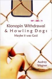 Klonopin Withdrawal and Howling Dogs