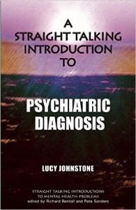 A Straight Talking Intro to Psychiatric Diagnosis- Johnstone