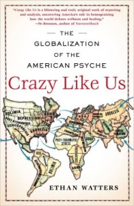 Crazy Like Us- Watters