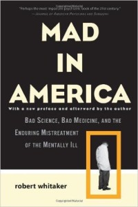 Mad in America- Whitaker