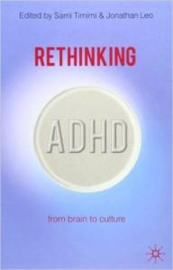 Rethinking ADHD- Timimi