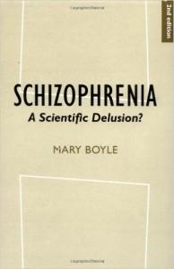Schizophrenia- A Scientific Delusion- Boyle