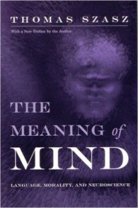 The Meaning of Mind- Szasz
