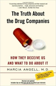 The Truth About the Drug Companies- Angell