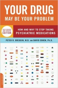 Your Drug May Be Your Problem- Cohen and Breggin